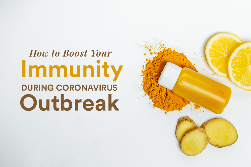 How to Boost Your Immunity During Coronavirus Outbreak 1